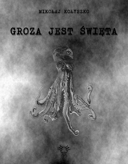 kolyszko_groza_jest_swieta